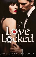 LOVE-LOcK'ed ❤️ Because You're Mine by SunkissedShadow