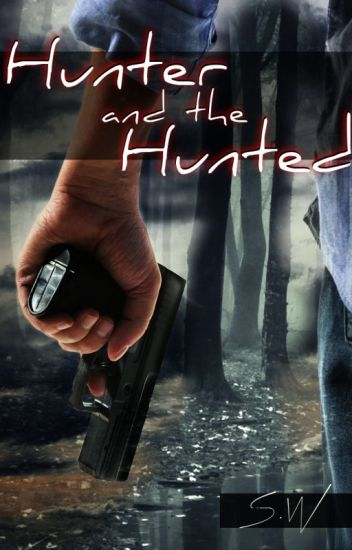 Hunter and The Hunted [boyxboy]