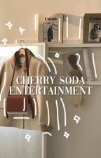 cherry soda entertainment ◌༉‧ af by JJHMLK