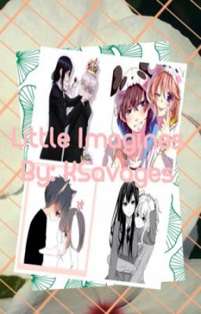 Little Imagines (On Pause) by KSavages