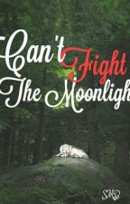 Can't Fight The Moonlight by beliebertilldeath