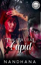 The Brutal Cupid (Discontinued)  by Miss_Cinema_nut