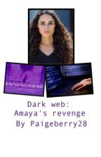 UNFRIENDED DARK WEB: AMAYAS REVENGE  by paigeberry28