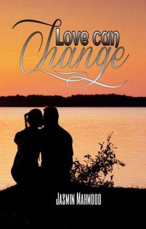 Love can change by JasminMahmood