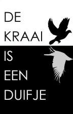 De Kraai is Een Duifje by DanielWF