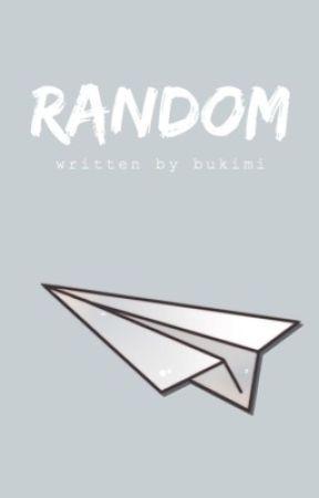 Random by bukimi