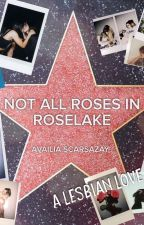 (girlxgirl) Not All Roses in Roselake by availia