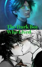 The Dark Boy Who Lived by G_Zizii