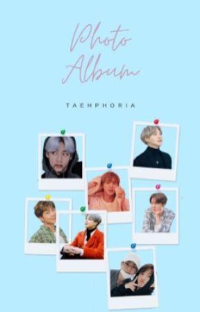 PHOTO ALBUM by taehphoria