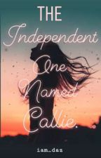 The Independent One Named Callie by iam_daz