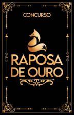 Concurso Raposa De Ouro by RaposaDeOuro