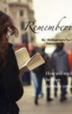 Remembering by Writingnooks