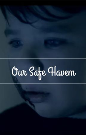 Our Safe Haven by _Gay_Ships_Rules_