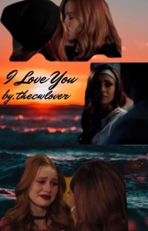 I Love You- Choni  by thecwlover