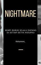 NIGHTMARE by Rainymoon_
