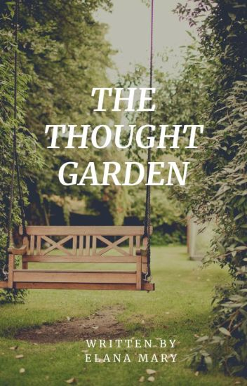 The Thought Garden