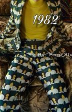 1982  by peep_shawty