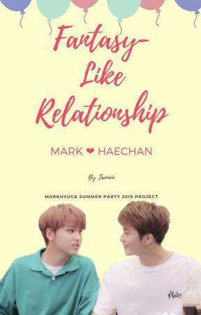 Fantasy-Like Relationship: Mark ❤ Haechan by Taomio