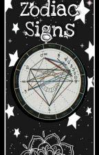 Zodiac Signs ✨ by -_Hanahaki_Flower_-
