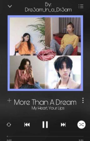 More Than A Dream: Book 1 {Hiatus} by Dr3am_1n_a_Dr3am