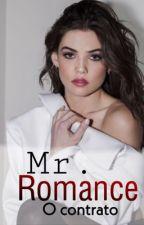 Mr. Romance  by Garotacriativa4041