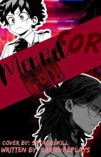 MENTAL FOR TOU (AIZAWA X DEKU) by Kotaku123