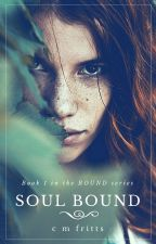 Soul Bound by cmfritts