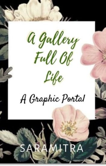 A Gallery Full Of Life