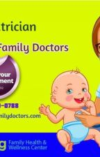 What is a Pediatrician? by DrReddyFamilyDoctors