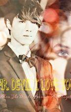 Mr. Devil I Love You by EXOimagines_