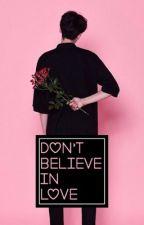 Don't Believe in Love by Flaaffy