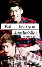 But... I love you by sofiemalik_