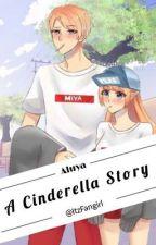 Aluya: A Cinderella Story by ItzFanGirl