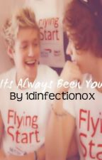 It's always been you... NARRY (boyxboy) by 1Dinfectionox