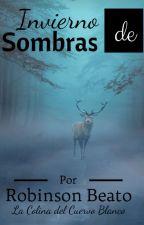 Invierno de Sombras by Robinson_95_