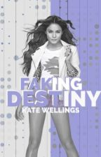 Faking Destiny by HeartlessVibes