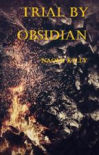 Trial by Obsidian (SAMPLE) by NaomiKelly1