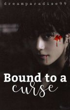 Bound to a curse || KTH by dreamparadise99