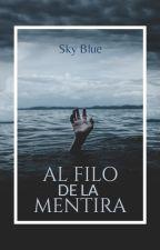 Al Filo De La Mentira. by SkyBlueVillarroel