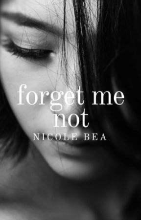 Forget Me Not | Preview by tidalbay
