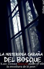 """La misteriosa cabaña del bosque"" #1 [#CreepyAwards2016] by Hollow_pad"