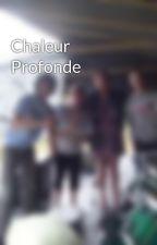 Chaleur Profonde by Pandanoyume