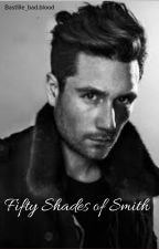 Fifty Shades of Smith   Bastille Fanfiction by bastille_bad_blood