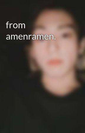 from amenramen.  by sataellite