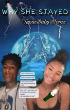 Why She Stayed - Nba Yb by -FENDIWHORES-