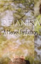 Deianira (Marvel Fanfiction) #1 by SomeMarySue