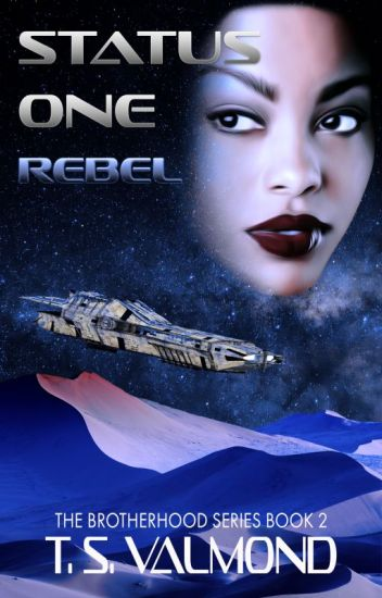 Status One: Rebel (Book Two)