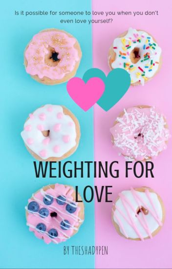 Weighting for Love