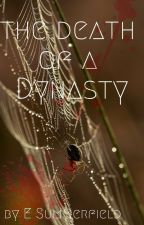 The Death of a Dynasty by esummerfield
