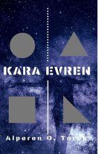 Kara Evren by alperenogtoruk